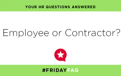 FRIDAY HR FAQS – Employee or Contractor?