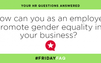 FRIDAY HR FAQs – How can you as an employer promote gender equality in your business?