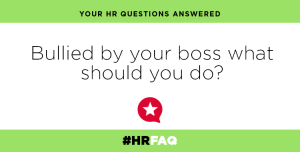 HR issues, bullying