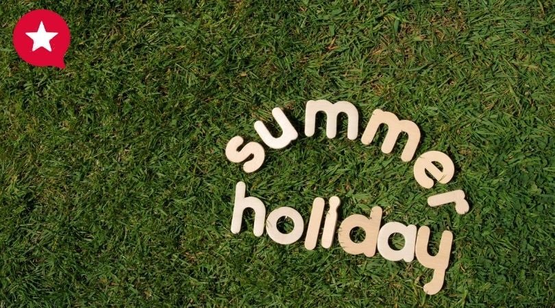 Have you planned for the Summer holidays?