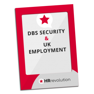 DBS SECURITY & UK EMPLOYMENT