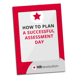HOW TO PLAN A SUCCESSFUL ASSESSMENT DAY