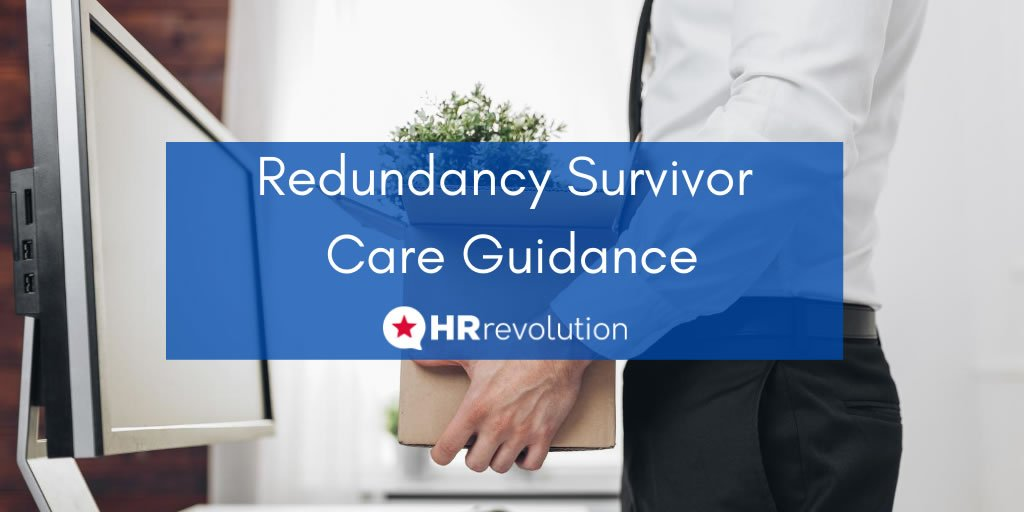 Redundancy Survivor Care Guidance