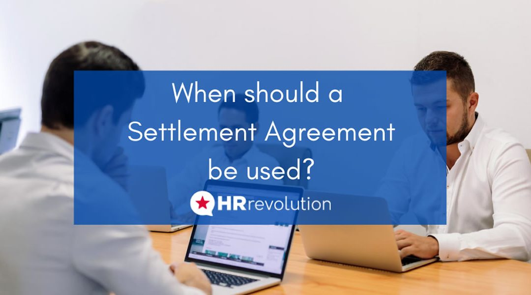 When should a Settlement Agreement be used?
