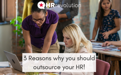 3 Reasons why you should outsource your HR!