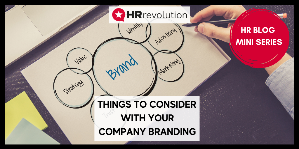Things To Consider With Your Company Branding