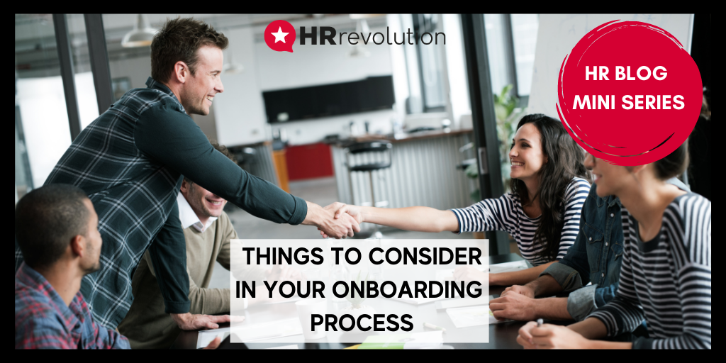 Things To Consider In Your Onboarding Process