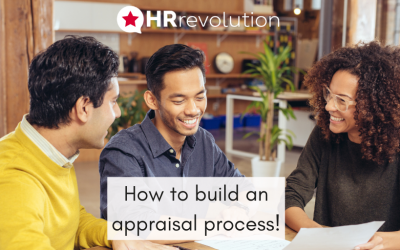 How to build an appraisal process!