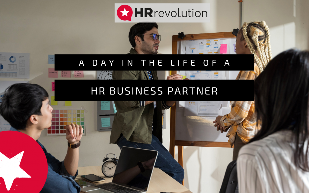 A Day In The Life Of A HR Business Partner