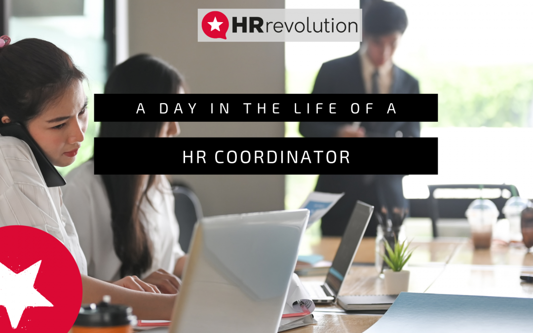 A Day In The Life Of A HR Coordinator